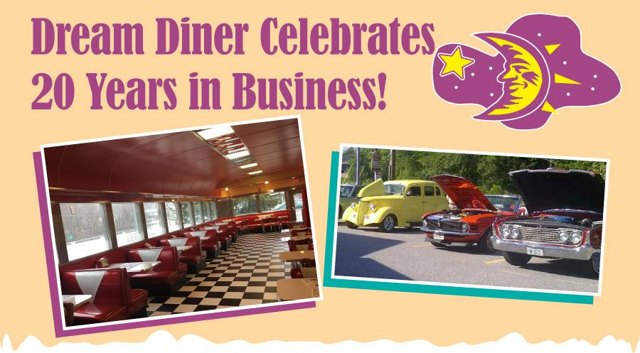 Dream Diner Celebrates 20 Years in business.